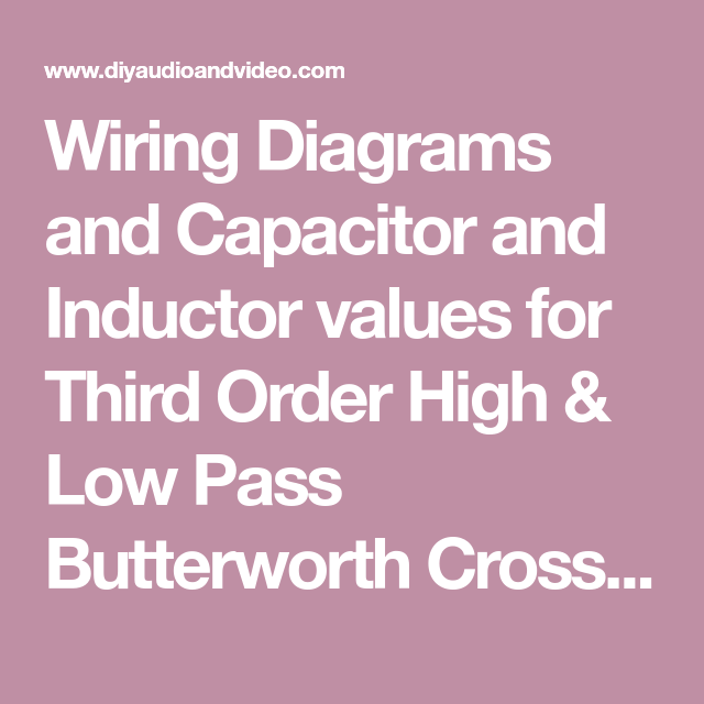 Wiring Diagrams And Capacitor And Inductor Values For