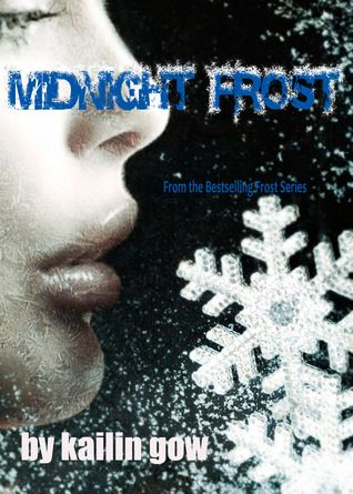 Midnight Frost (Frost #5) by Kailin Gow