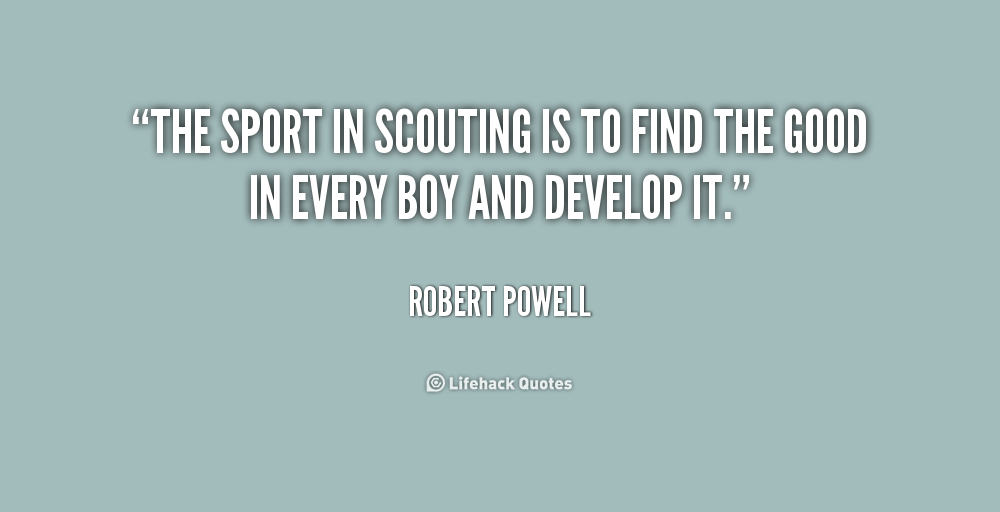 quotations on essay boy scouts English essay on boy scouts boy scouts are young boys trained to perform useful service and help peoples.