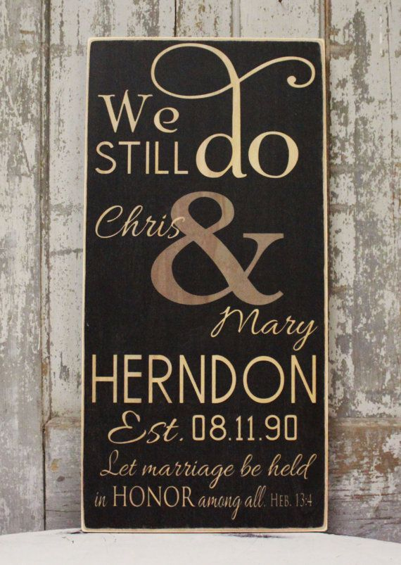Wedding Renewal Gifts: We Still Do Sign Vow Renewal Anniversary Gift By