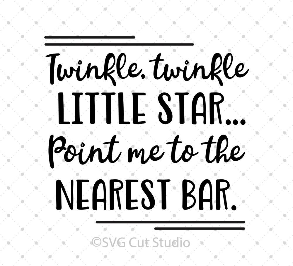 Twinkle Twinkle Little Star Point Me To The Nearest Bar Wooden Plaque Sign