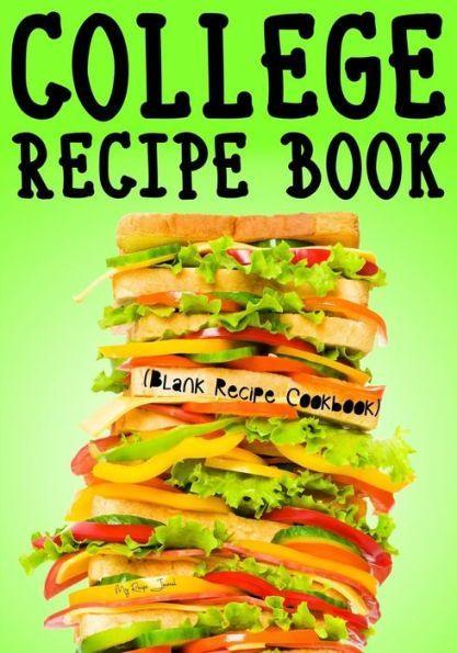 College recipe book blank recipe cookbook 7 x 10 100 blank recipe college recipe book blank recipe cookbook 7 x 10 100 blank recipe pages forumfinder Gallery