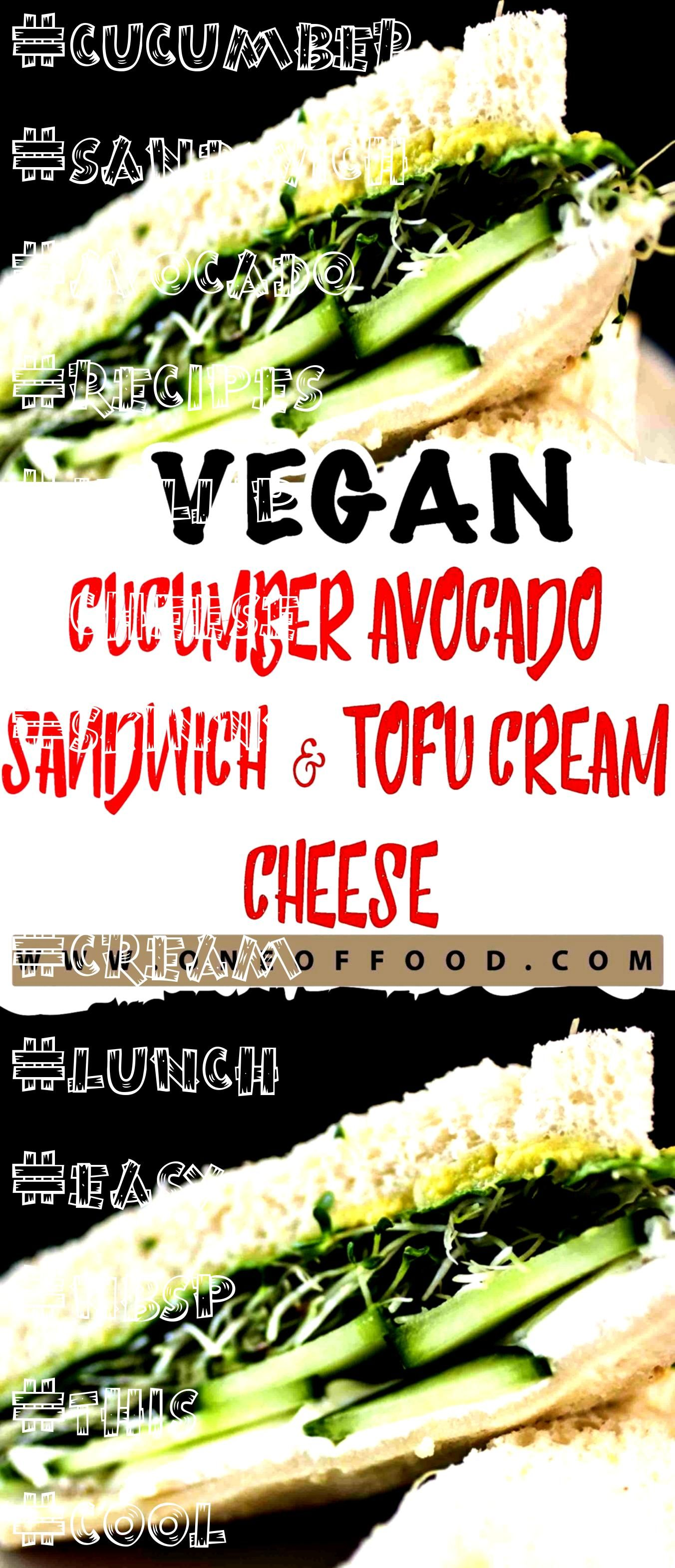 Cool Cucumber Avocado Sandwich with Tofu Cream Cheese has it all It s an easy tasty lunch t This Cool Cucumber Avocado Sandwich with Tofu Cream Cheese has it all It s an...