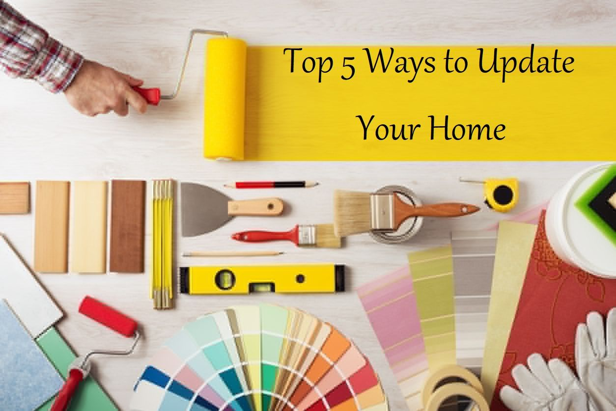 Top 5 Ways to Update Your Home #renovations #homebeauty