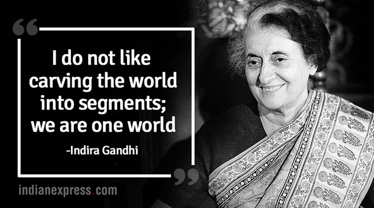 Famous Quotes. Indira Priyadarshini Gandhi (née Nehru; 19