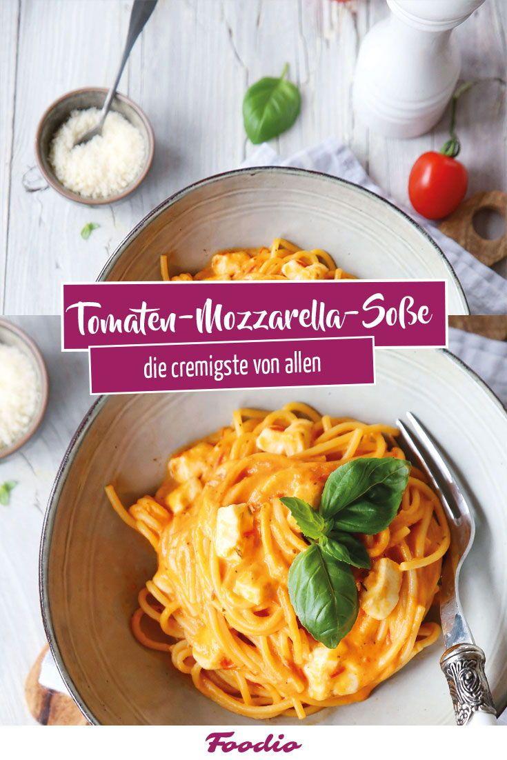 Tomaten-Mozzarella-Soße schnell  extra cremig | Foodio