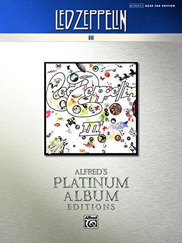 #Band,EBook,#Klassiker,Musik,#Sound Led Zeppelin: III Platinum Bass Guitar: Authentic Bass TAB [Alfred-s Platinum Album Editions] - http://sound.saar.city/?p=20778