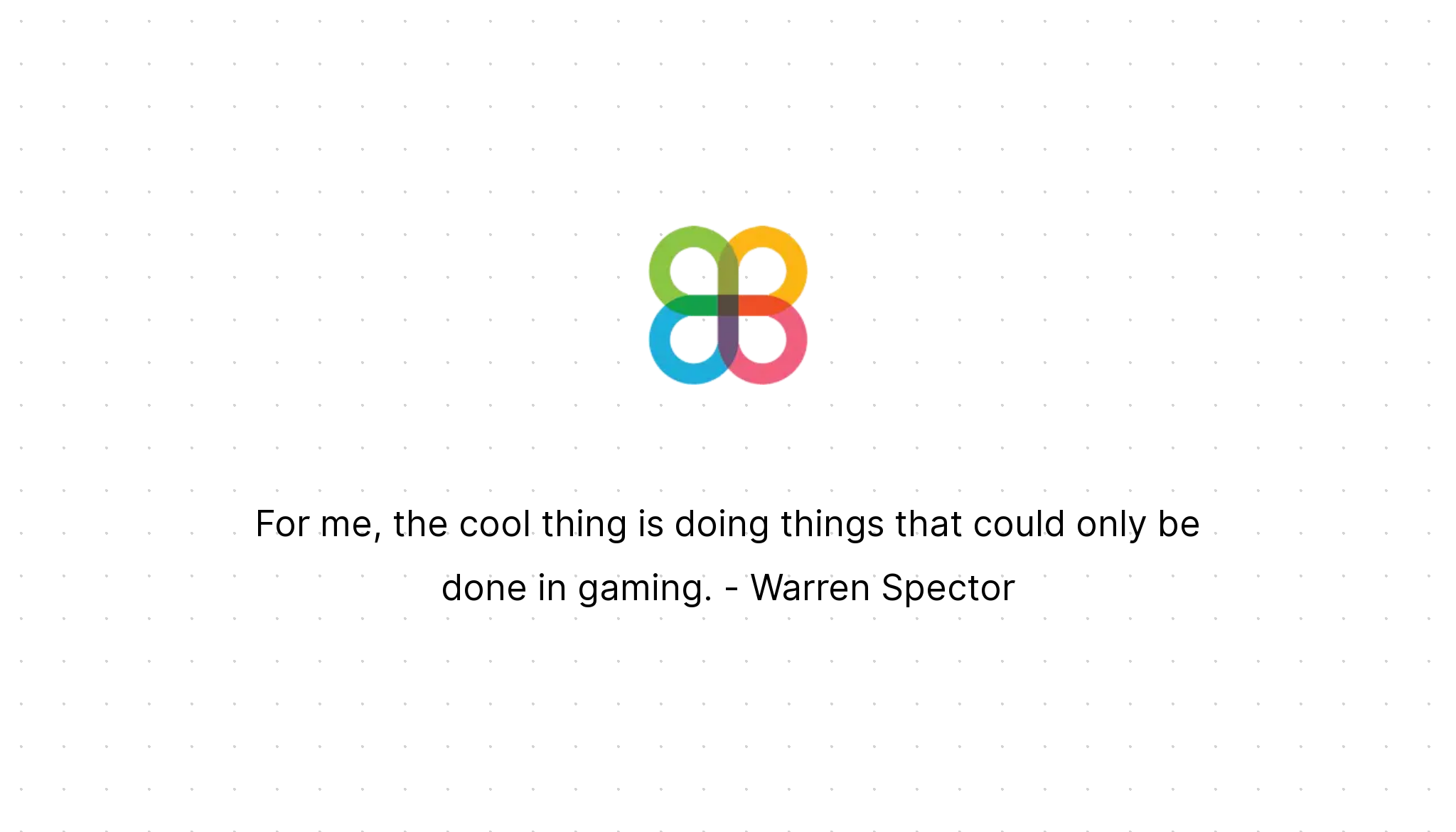 For Me The Cool Thing Is Doing Things That Could Only Be