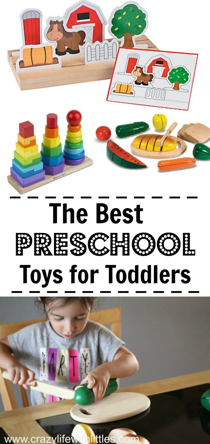 The Best Preschool Age Toys for Toddlers | Toddler preschool ...