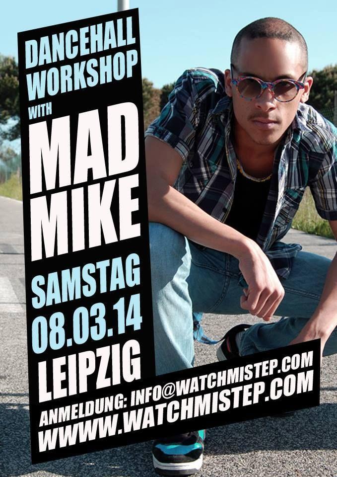 MAD MIKE - DANCEHALL KING aus Italien kommt am 8. März 2014 nach Leipzig.