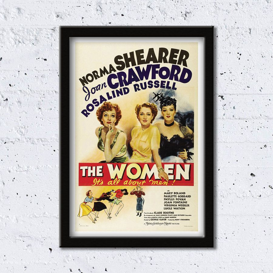 1939 The Women // It's All About Men! // Norma Shearer, Joan Crawford & Rosalind Russell // High Quality Fine Art Reproduction Giclée Print by WiredWizardWeb on Etsy