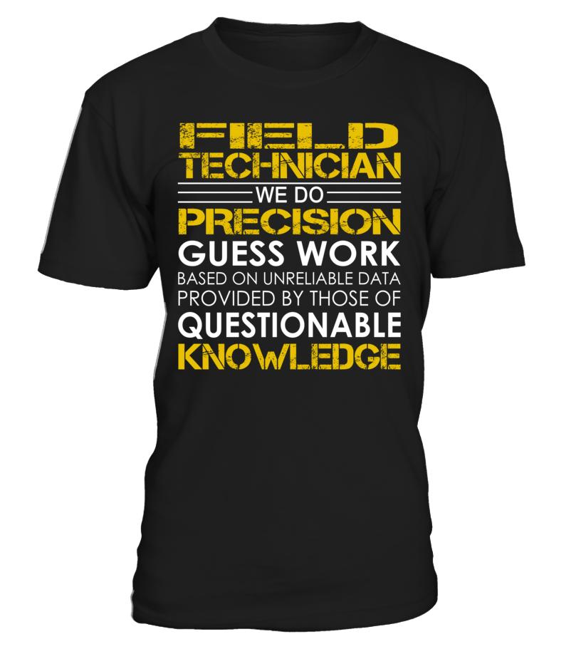 Field Technician - We Do Precision Guess Work
