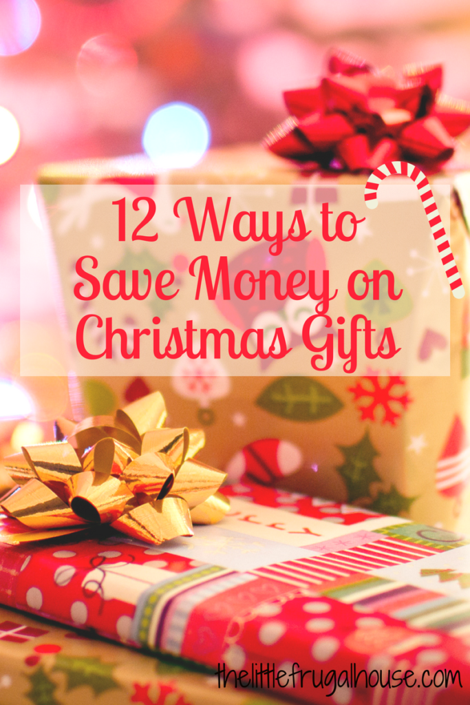 12 Ways to Save Money on Christmas Gifts | Pinterest | Frugal ...