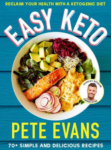 Pdf Free Download Easy Keto By Pete Evans Easy Keto By Pete Evans Pdf Free Download Pete