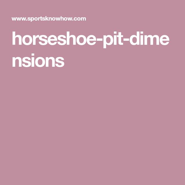 horseshoe-pit-dimensions
