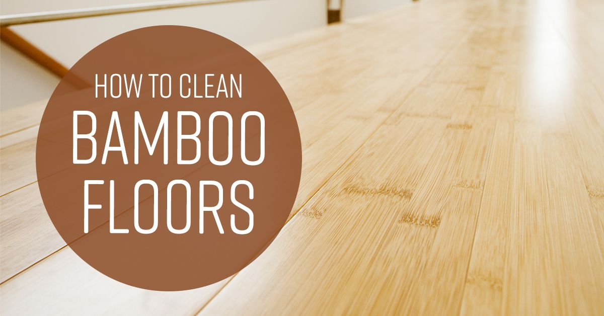 How To Clean Bamboo Floors With Images Bamboo Flooring Bamboo Hardwood Flooring Bamboo Wood Flooring
