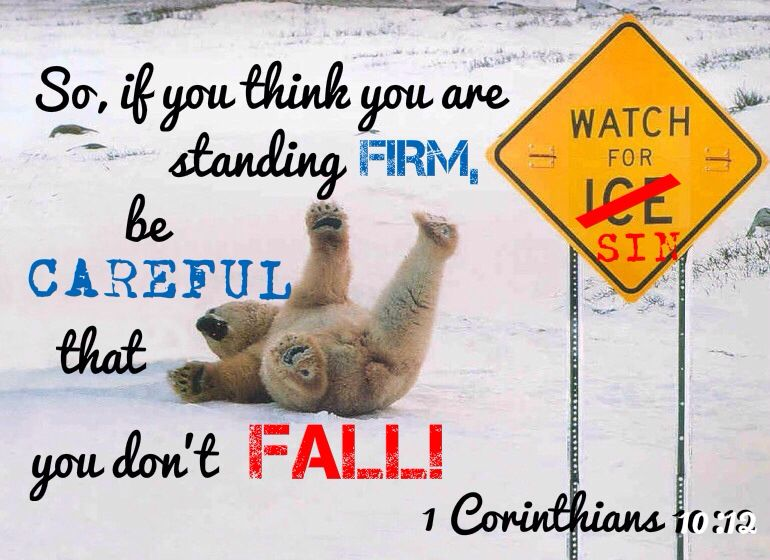 Image result for 1 Corinthians 10:12 nlt