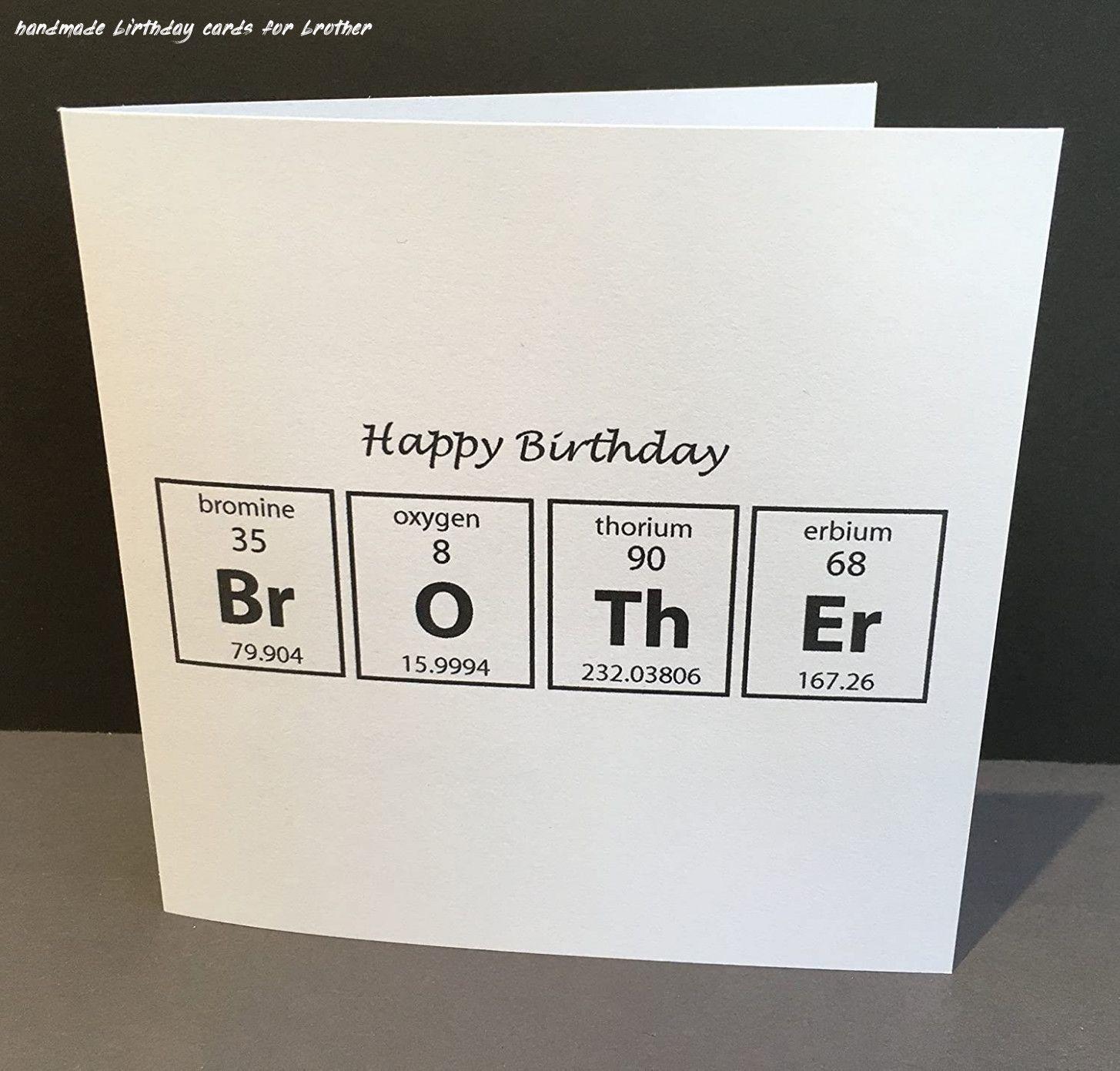6 Handmade Birthday Cards For Brother Birthday Cards For Brother Funny Brother Birthday Cards Diy Birthday Cards For Brother