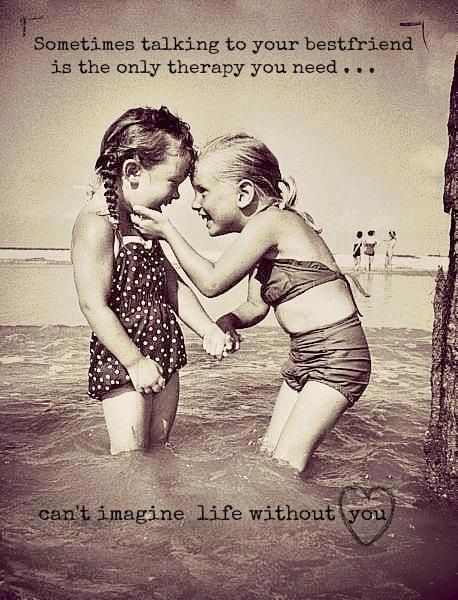 Sometimes talking to your best friend is the only therapy you need... can't imagine life without you. #quote