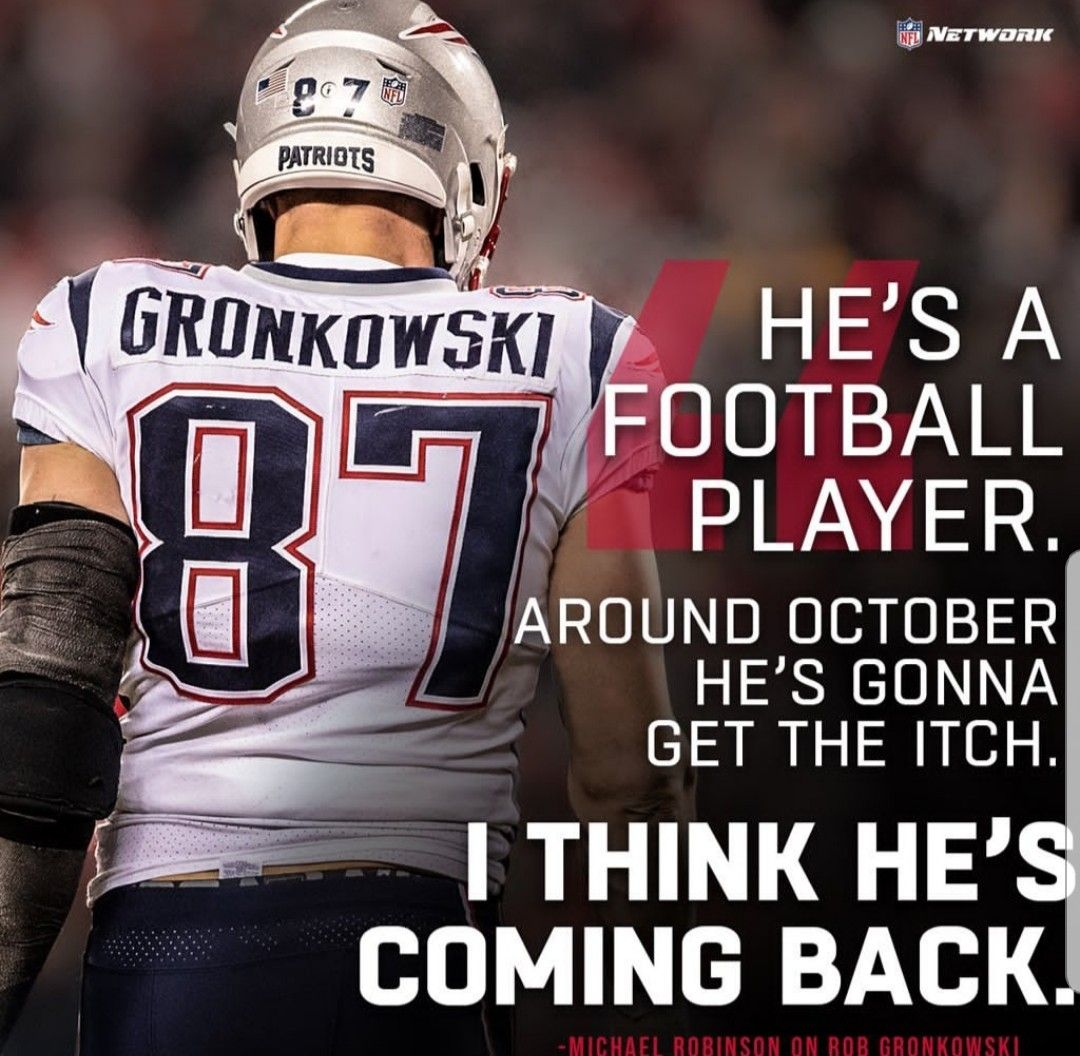 Pin By Diane Shaw On Sports With Images Michael Robinson Gronkowski Patriots Gronkowski
