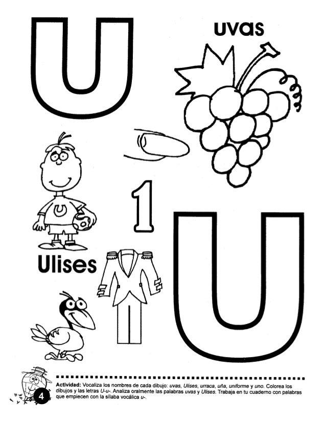 Uvgs Actlvidad Vocaliza Ios Nombres De Cada Dibujo Uvas Ulises Urraca Ufia Uniforme Y Uno Col Syllables Activities Alphabet Worksheets Teaching