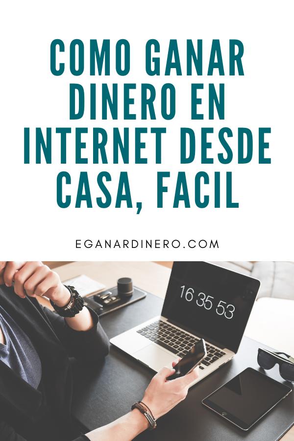 Como Ganar Dinero En Internet Desde Casa Facil En 2020 Ganar Dinero Por Internet Como Ganar Dinero Dinero