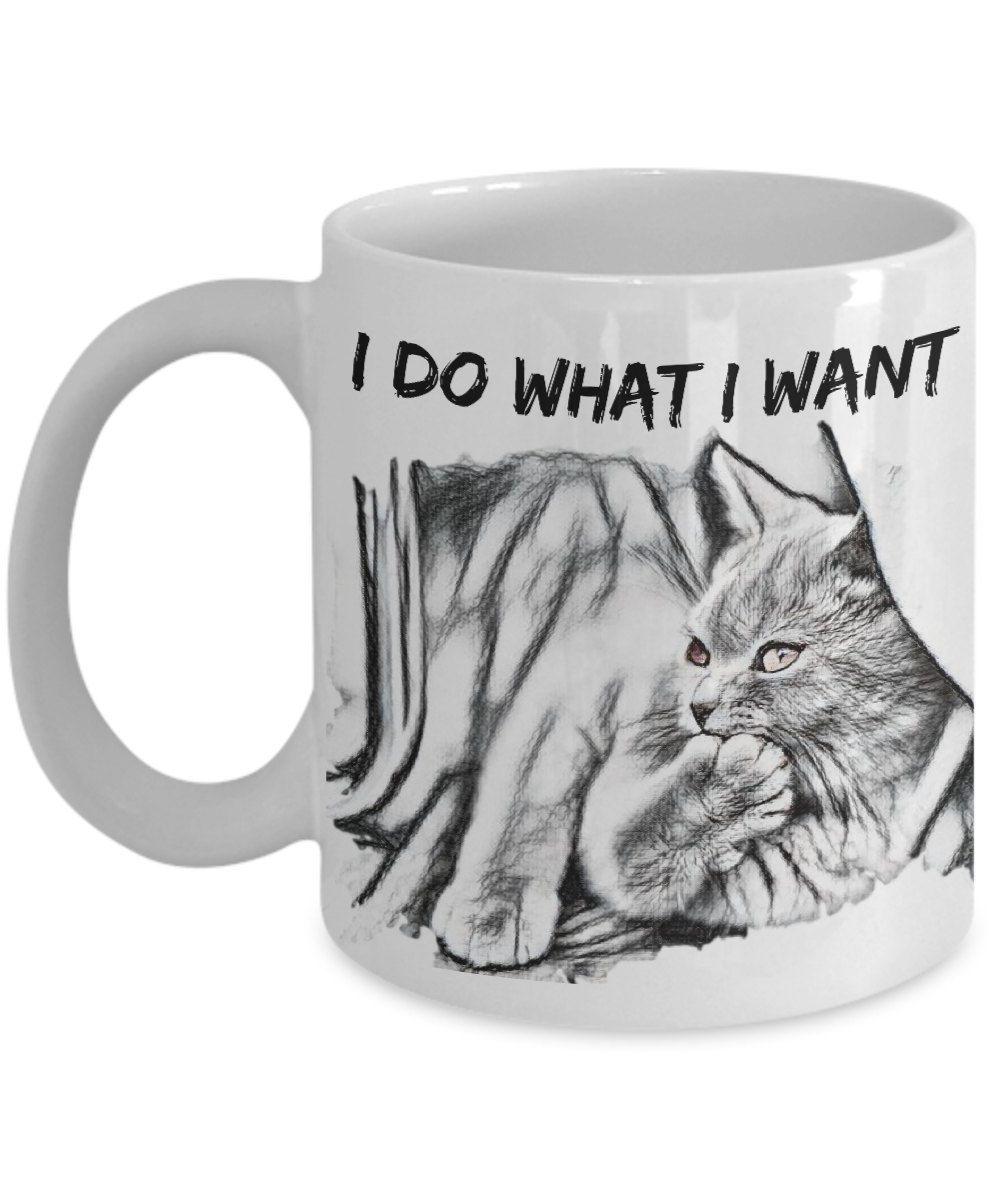 """I Do What I Want Cat Mug """"Laid Back Cat Mug"""" Cute Cat Mug Makes A"""
