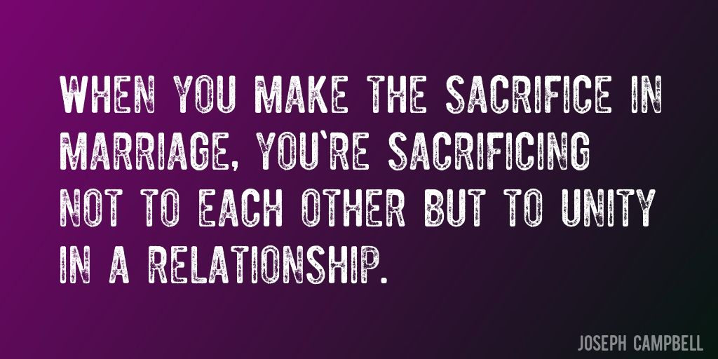 Sacrifice in marriage