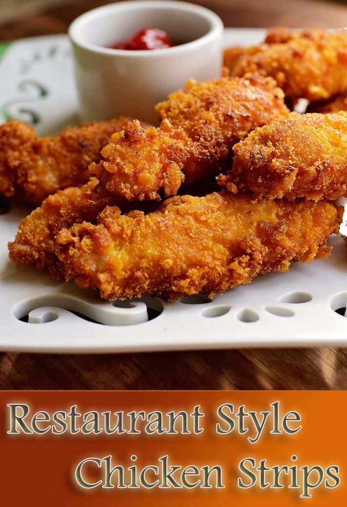 Restaurant Style Chicken Strips Recipe Recipes Cooking