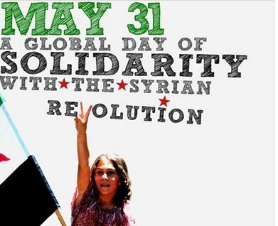 May thirty first, a day for solidarity with the Syrian Revolution   Syria Untold   حكاية ما انحكت