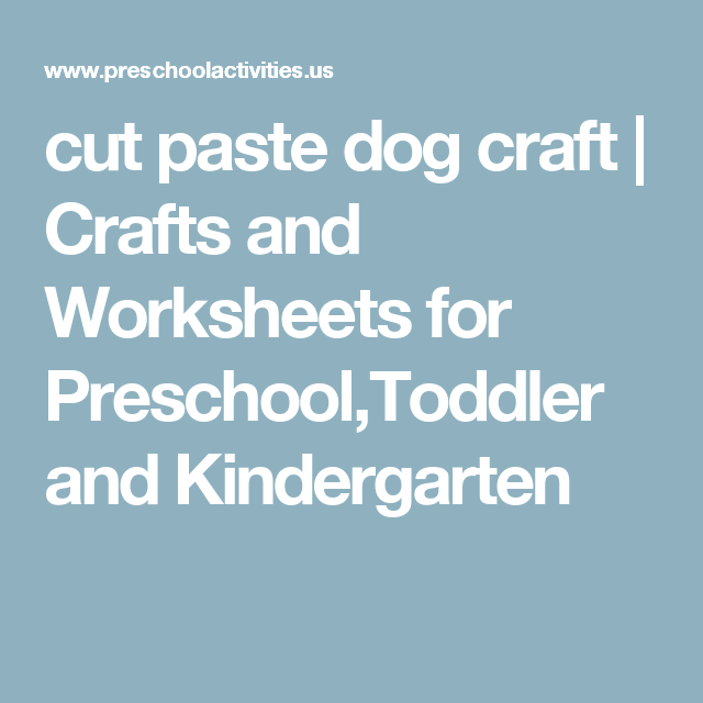 cut paste dog craft | Crafts and Worksheets for Preschool,Toddler ...