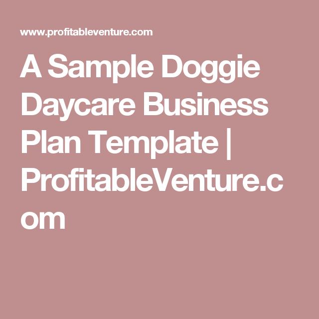 A Sample Doggie Daycare Business Plan Template Profitableventure