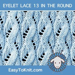 Eyelet Lace 13 in the round | Knit stitch patterns ...