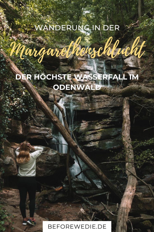 Margarethenschlucht: Wanderung zum spektakulärsten Wasserfall im Odenwald