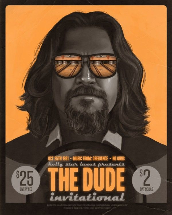 The Dude Invitational By Mike Mitchell The Big Lebowski Movie Posters Big Lebowski Poster