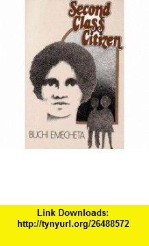Second class citizen 9780807610664 buchi emecheta isbn 10 explore book to read citizen and more fandeluxe Choice Image