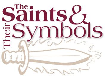 The Saints and their symbols.
