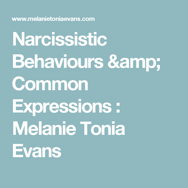Common expressions of a narcissist