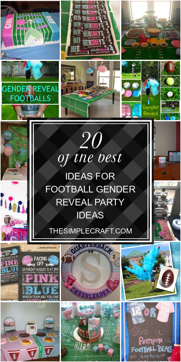 20 Of The Best Ideas For Football Gender Reveal Party Ideas Home Inspiration And Idea Football Gender Reveal Gender Reveal Party Football Gender Reveal Party