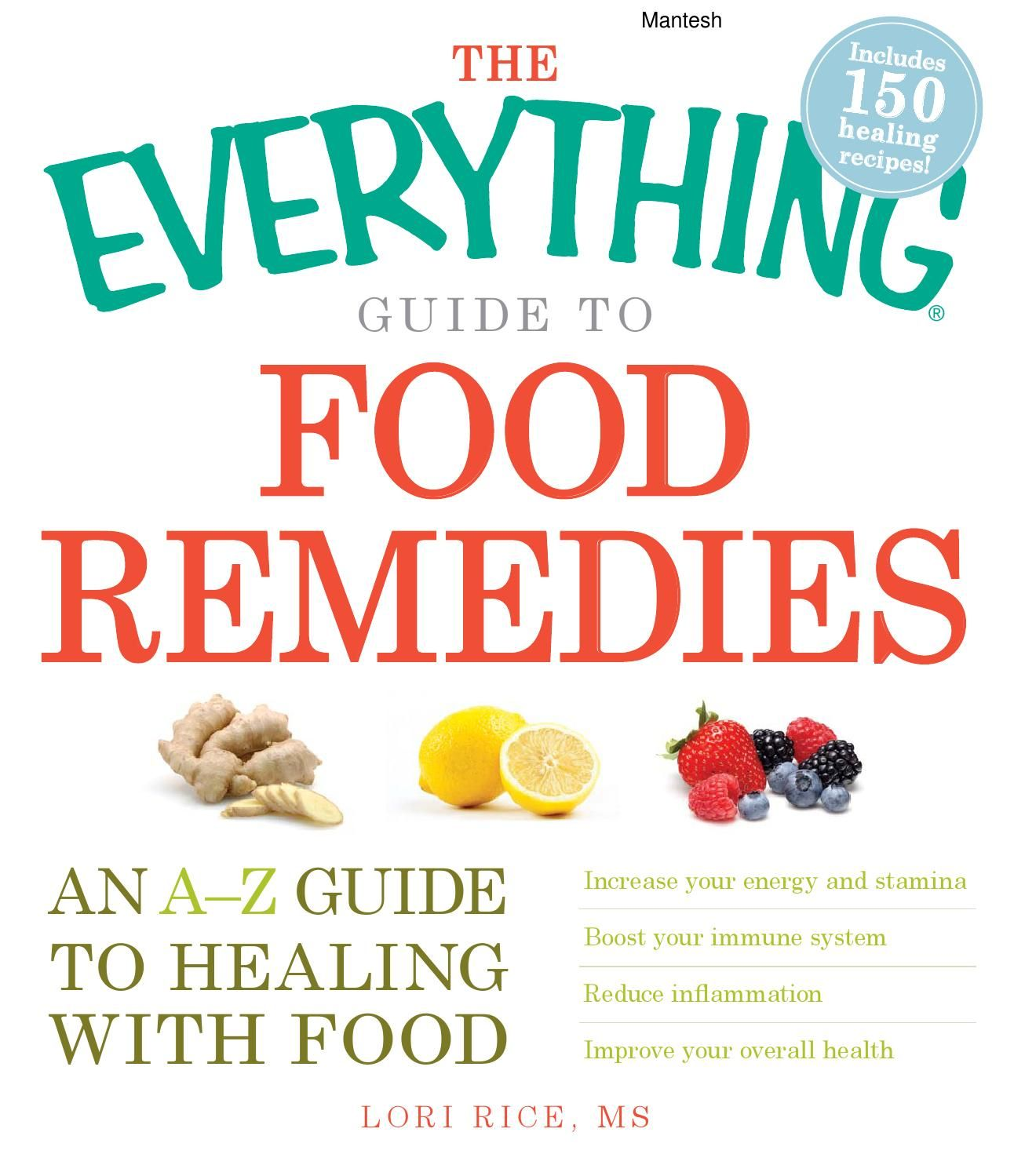 The everything guide to food remedies an a z guide to healing with the everything guide to food remedies an a z guide to healing with food pdf fandeluxe Image collections