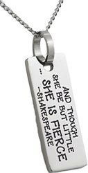 She Is Fierce Shakespeare Pendant Stainless Steel Necklace Inspirational Gifts
