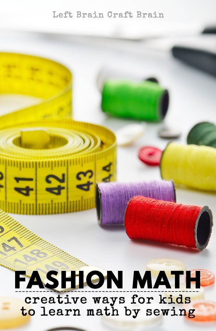 Fashion Math How Kids Can Learn Math By Sewing Fashion Design For Kids Kids Fashion Diy Sewing For Kids