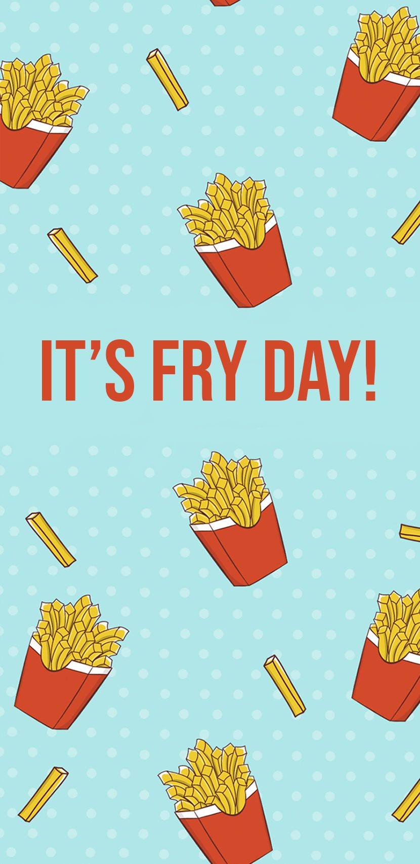 Fry Day Frech Fries Chips Food Lovers Fries Lovers