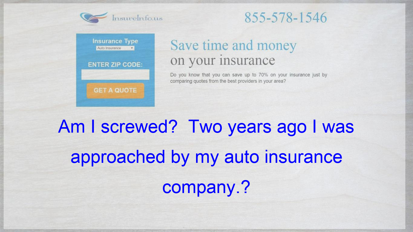 I Was Told That If I Added My Home Owners Insurance To Their Company That I Would Save A Bundle On Both T Life Insurance Policy Insurance Quotes Compare Quotes