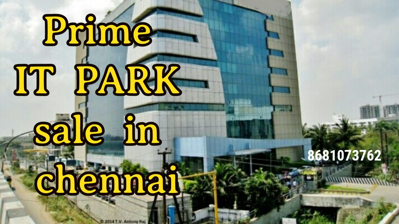 Prime IT PARK sale in chennai in 2020 Commercial