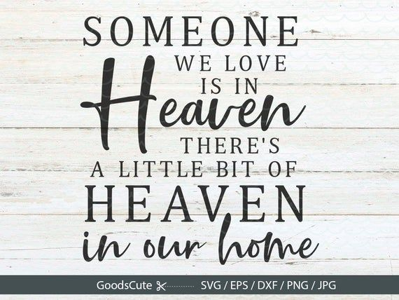 Download Because Someone We love is in Heaven SVG Memorial SVG ...