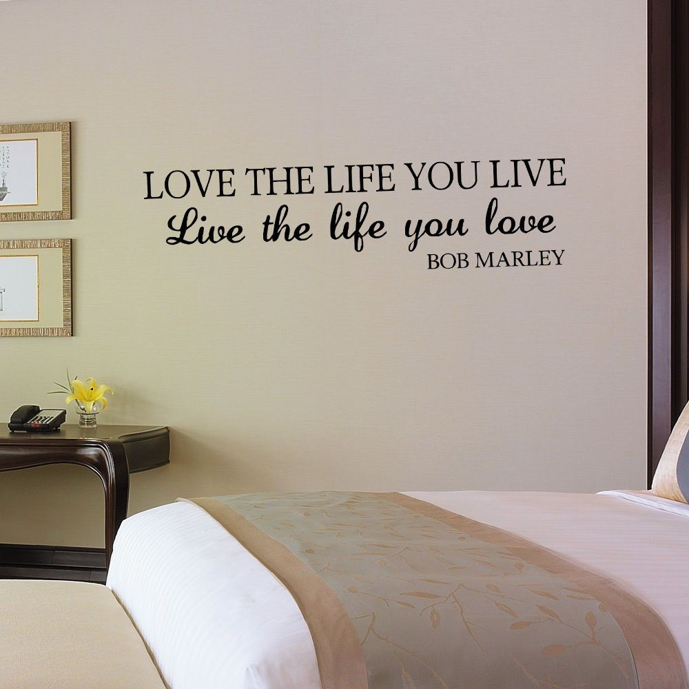 Inspirational wall decal live the life you love bob marley vinyl