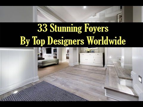 33 Stunning Foyers by Top Designers Worldwide