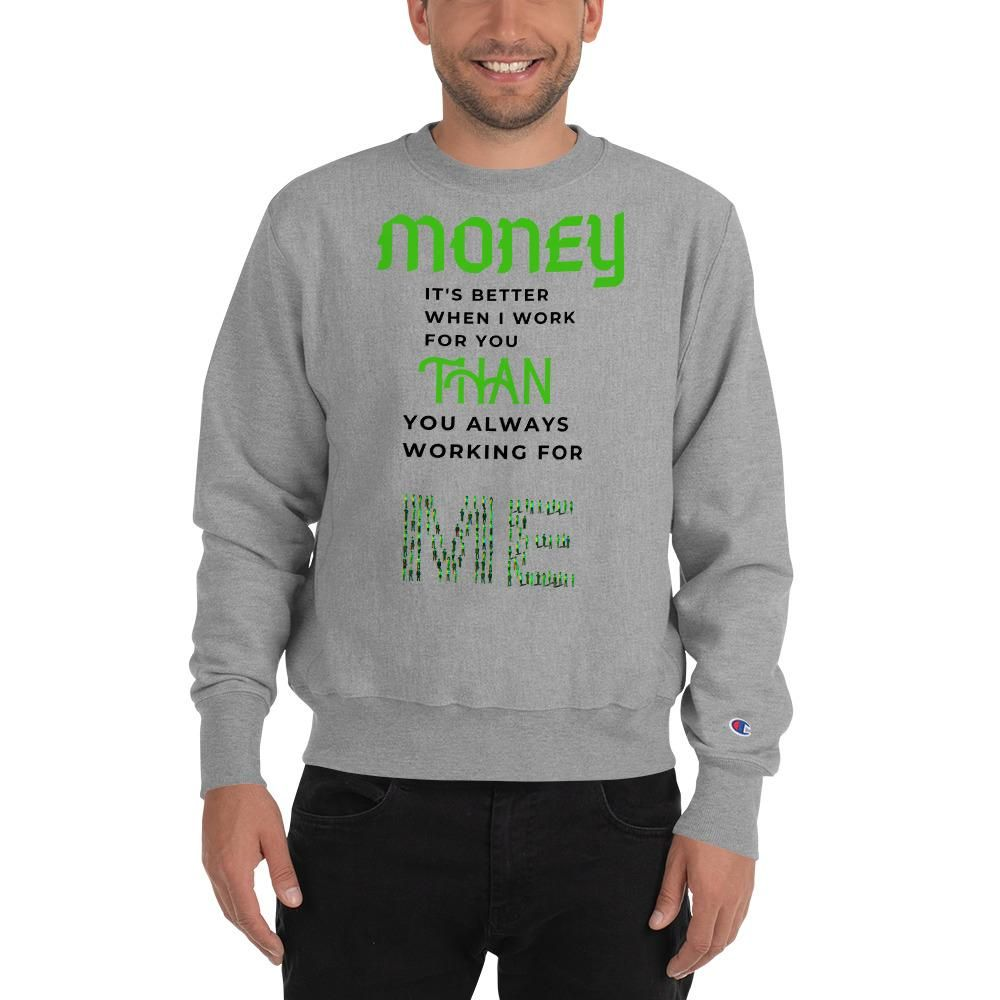 Money Champion Sweatshirt  #tshirt #fitness #women #happy #encouragement #fathersday #fathers #endti...