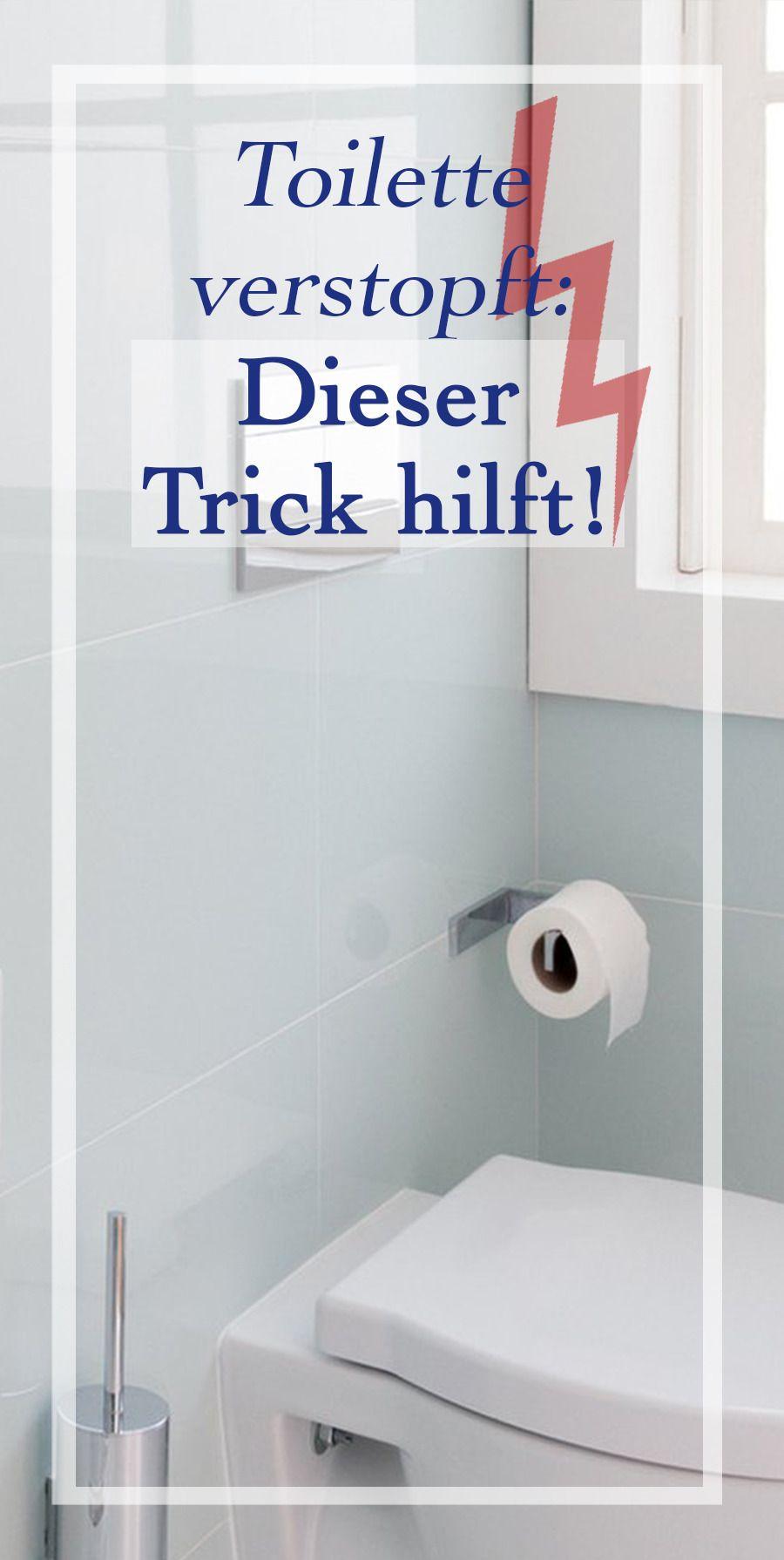 Toilette Verstopft Dieser Trick Hilft Toiletten Verstopfte Toilette Tricks